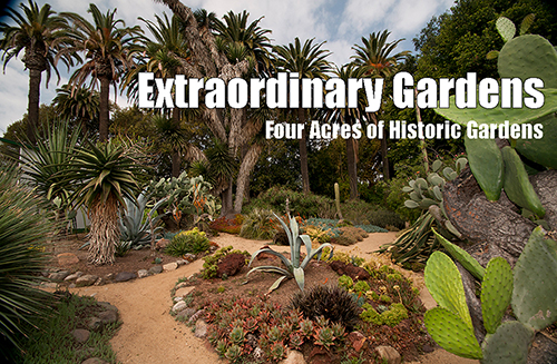Extraordinary Gardens - 4 acres of historic gardens